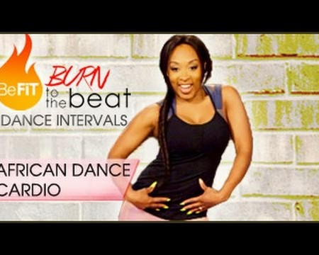 Burn to the Beat Dance Intervals: African Dance Cardio Workout- Keaira LaShae